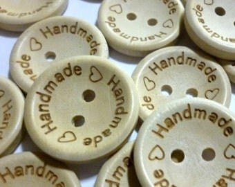 """Wooden Buttons, Marked """"Handmade"""" Buttons, Natural Wood, Real Wood, 15mm Diameter, 5/8 Diameter, Pyrographed - Lots of Ten or Fifty - H581"""