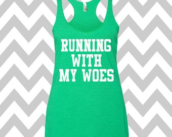 Running With My Woes Tank Top Running Tee Exercise Tank Wine Tee Running Tank Top Cute Womens Gym Tank Top Funny Workout Top Spin Tank Top