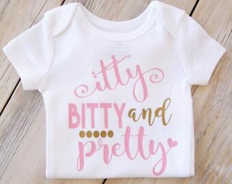 Itty Bitty and Pretty - Baby Girl Onesie - Baby Gift - Baby Shower - Custom Onesie