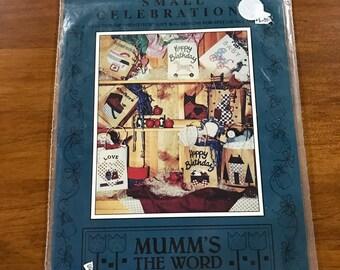 Mumm's The Word Small Celebrations Pattern