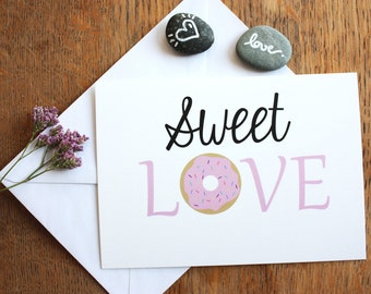 "Card A6, ""Sweet Love"", illustration, donuts, love, typography"