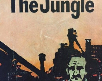 Upton Sinclair's The Jungle, vintage 1906 version