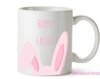 Happy Easter, Happy Easter Mug, Easter Bunny, Bunny, Easter Gift, Bunny Ears, Easter gifts for her, Easter, Coffee Mug, Coffee mugs, Mug