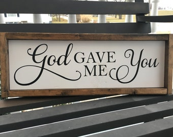 God Gave Me You | Wooden Sign | Love | Handmade | Anniversary Gift | Wedding Gift | Gallery Wall | Personalized |