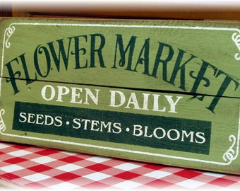 Flower Market Open Daily Seeds Stems Blooms wood sign reclaimed wood