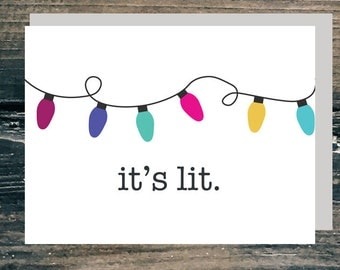 It's Lit Chritmas Card Holiday Card and Art Print. Instant Download. Includes 2 sizes. Printable.