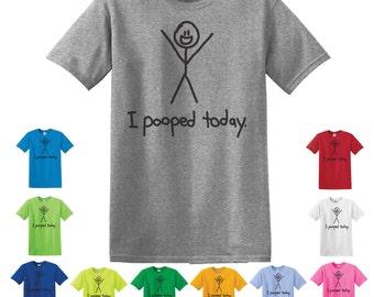 I pooped today shirt Shirt, poop T-Shirt, funny t-shirt