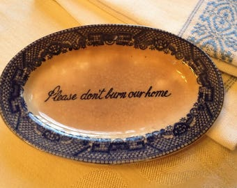 Vintage Blue Willow 'Please don't burn our home' Vintage Ashtray made in Japan