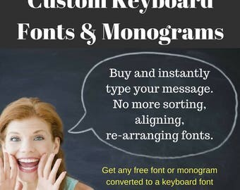 50% off on Custom Digitized Fonts & Monograms that you can type on your keyboard with a free software. No more sorting, aligning fonts.