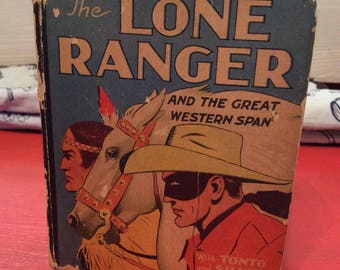 Vintage Book 1942 The Lone Ranger and The Great Western Span ~ The Better Little Book ~ See em Move Flip Pages ~ Little Book