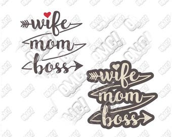 Wife mom boss svg dxf eps jpeg format layered cutting files die cut decal vinyl cutter cricut silhouette mothers day