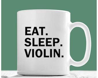 Violin Mug, Eat Sleep Violin, Violin Coffee Mug, Violin Gifts, Violin Player Gifts, Violin Teacher Gifts, Gifts For Violin Players