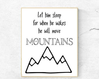 Nursery Decor, Boy Room, Mountains, Quote, Digital Art Print, 8x10 jpg, Kids room, instant download, nature, black and white wall art, decor