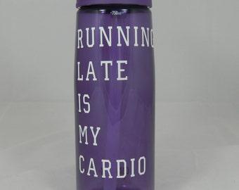 "Purple ""Running Late Is My Cardio"" Camelback"