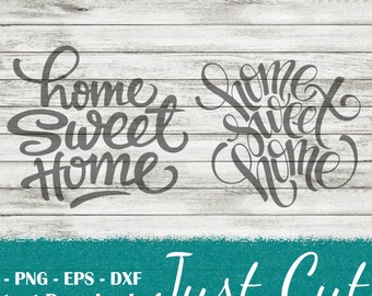 home sweet home SVG, home, sweet, svg, png, dxf, eps, cricut cut files, silhouette files, text svg, sayings, sign svg, stencil svg