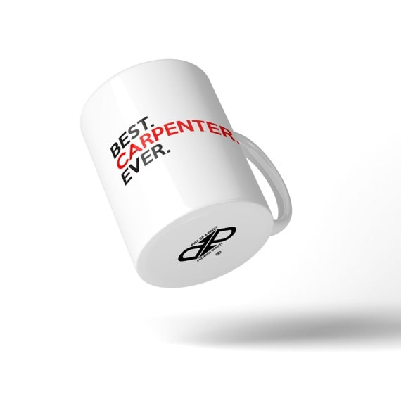 Best Carpenter Ever Mug - Great Gift Idea Stocking Filler