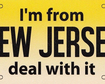 Im from NJ deal with it auto magnet