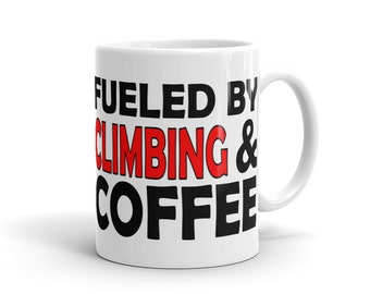 Rock Climber Mug - Fueled By Climbing