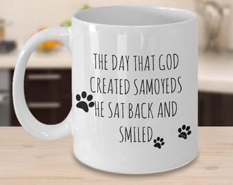 Samoyed Mugs - The Day That God Created Samoyeds - Gifts for Samoyed Lovers