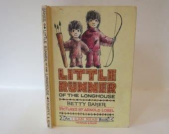 Vintage 1962 Little Runner of the Longhouse by Betty Baker Pictures by Arnold Lobel An I Can Read Book Harper Row Hardcover Children's Book