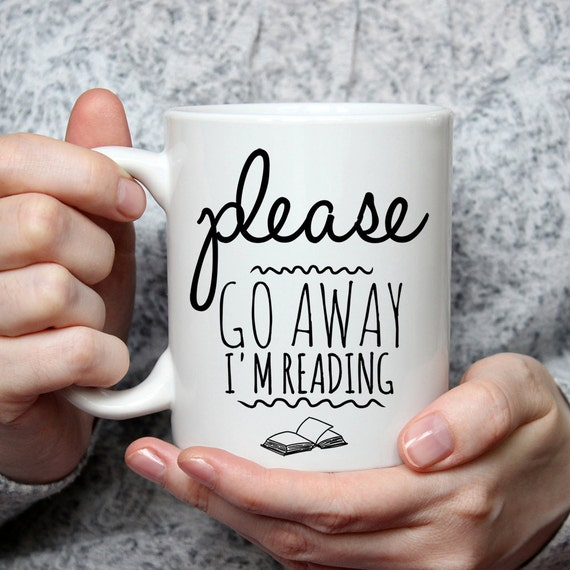 Go Away I'm Reading Mug | Bibliophile Gift Guide