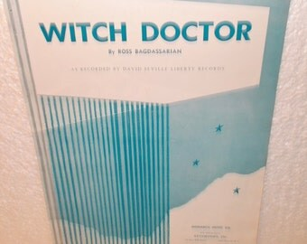 WITCH DOCTOR by Ross Bagdassarian, Vintage Sheet Music, Recorded by David Seville, 1958