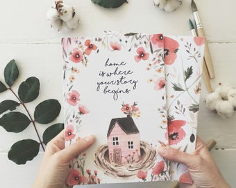 Notebook - Home is where your story begins
