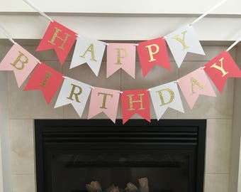 Coral and Pink Birthday Banner, Happy Birthday Banner, Girl Birthday Banner, Gold Letters, Photo Prop, Girl Party, Birthday Decoration