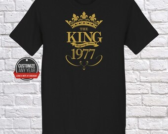 King since 1977, 40th birthday, 40th birthday gifts for Men, 40th birthday gift, 40th birthday tshirt, gift for 40th Birthday Party