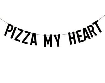 Pizza My Heart Banner