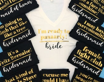 Bridesmaid Quote Bachelorette T-shirt Bachelorette Party shirts Women's T-shirt Bridesmaid Tshirt Bachelorette Tshirt