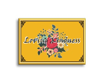 Loving Kindness Magnet