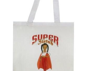 Super Sistah Tote Bag