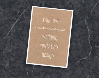 Costume wedding invitation, wedding card, your own design, graphic design, Wedding equipment
