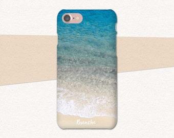 Breathe, Beach Phone Case, iPhone 6 Case, Blue, Ocean, Sand Phone Case 7 6s Plus, Ocean iPhone 7 Case, Water Phone Case,  Beach iPhone SE