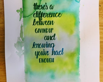 There's a difference between giving up