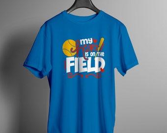 My Heart is on The Field Baseball Softball Tee Shirt