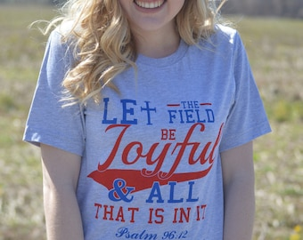 Let the Field Be Joyful- Short Sleeve Tee