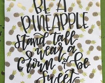 Be a Pineapple Print