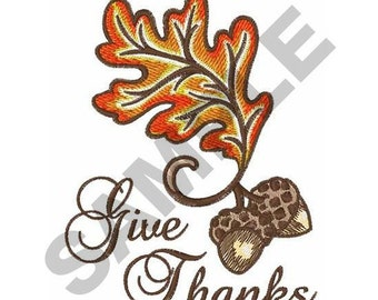 Give Thanks - Machine Embroidery Design