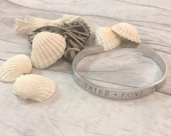 Find your tribe, Love them hard. Aluminium, cuff, bangle, bracelet, mothers day, gift