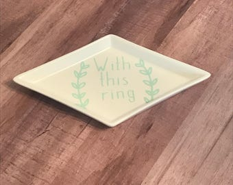 With This Ring Trinket Dish | Trinket Dish | Ring Holder