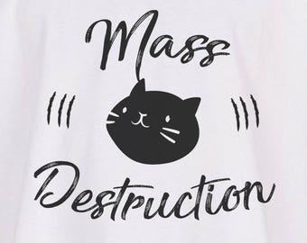 Cat tshirt Mass Destruction