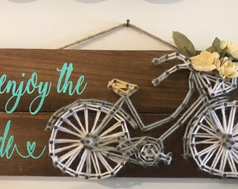 Enjoy the Ride - Bicycle  -String Art -Wood Sign- Wall Art