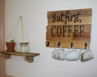 But first, COFFEE wood sign w/ hooks