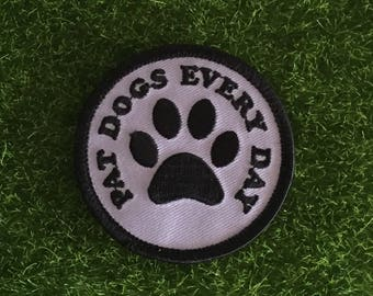 Pat Dogs Every Day grey iron on patch embroidery dog dogs accessory