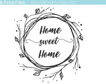 Home sweet home Cut File. House decor SVG cutting file. Wreath greeting sign. Flowery Home sign. Farmhouse decoration. Home quotes.