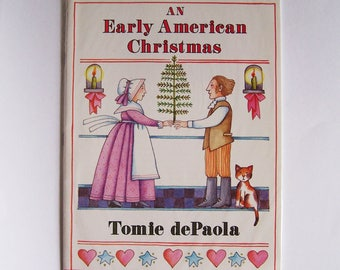 Early American Christmas by Tomie dePaola - Children's Book - Traditions, Customs
