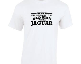 Jaguar Never Underestimate An Old Man Birthday Gift Fathers Day Softspun white t shirt