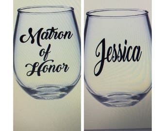 Matron of honor gift. Matron of honor wine glass. Matron of honor.